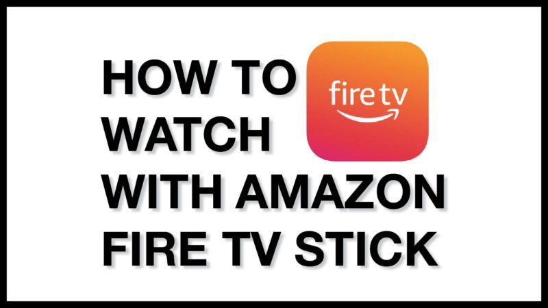 Connect to your TV with an Amazon Fire Stick